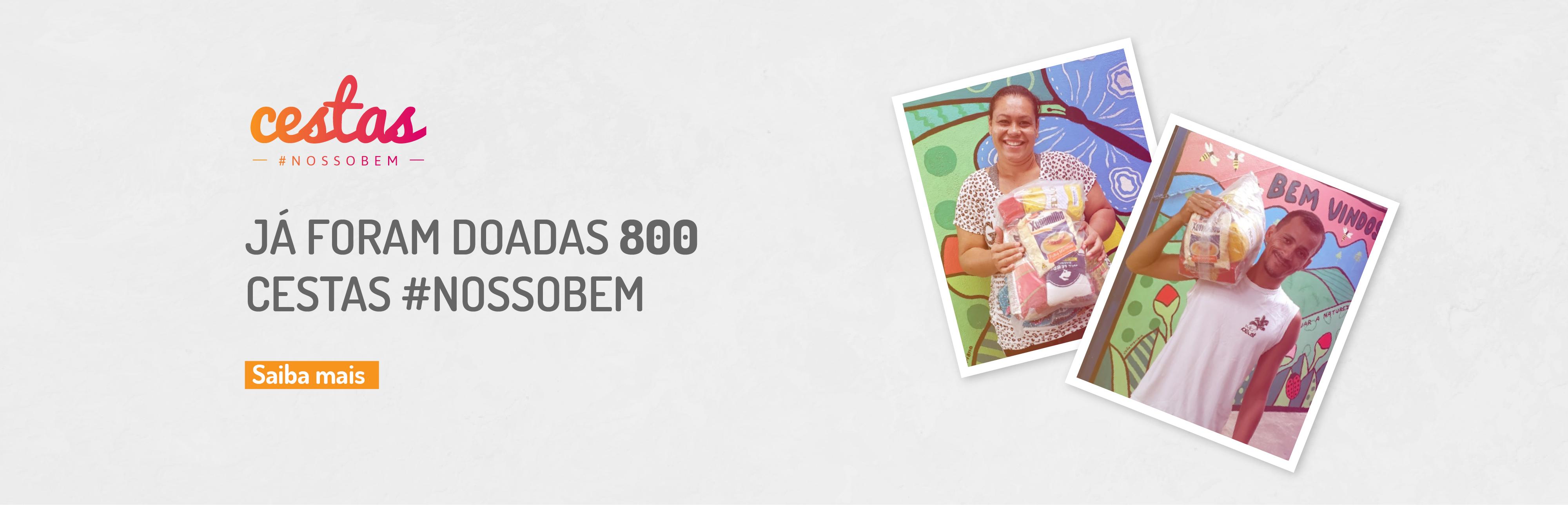 Mais de 600 Cestas #NossoBem são distribuídas em apenas uma semana de campanha!
